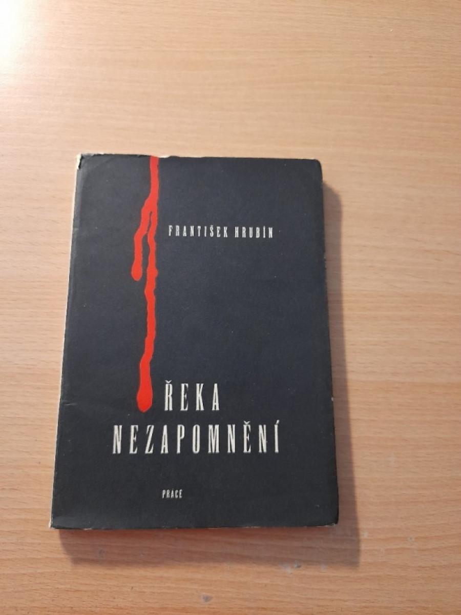 František Hrubín: Řeka nezapomění