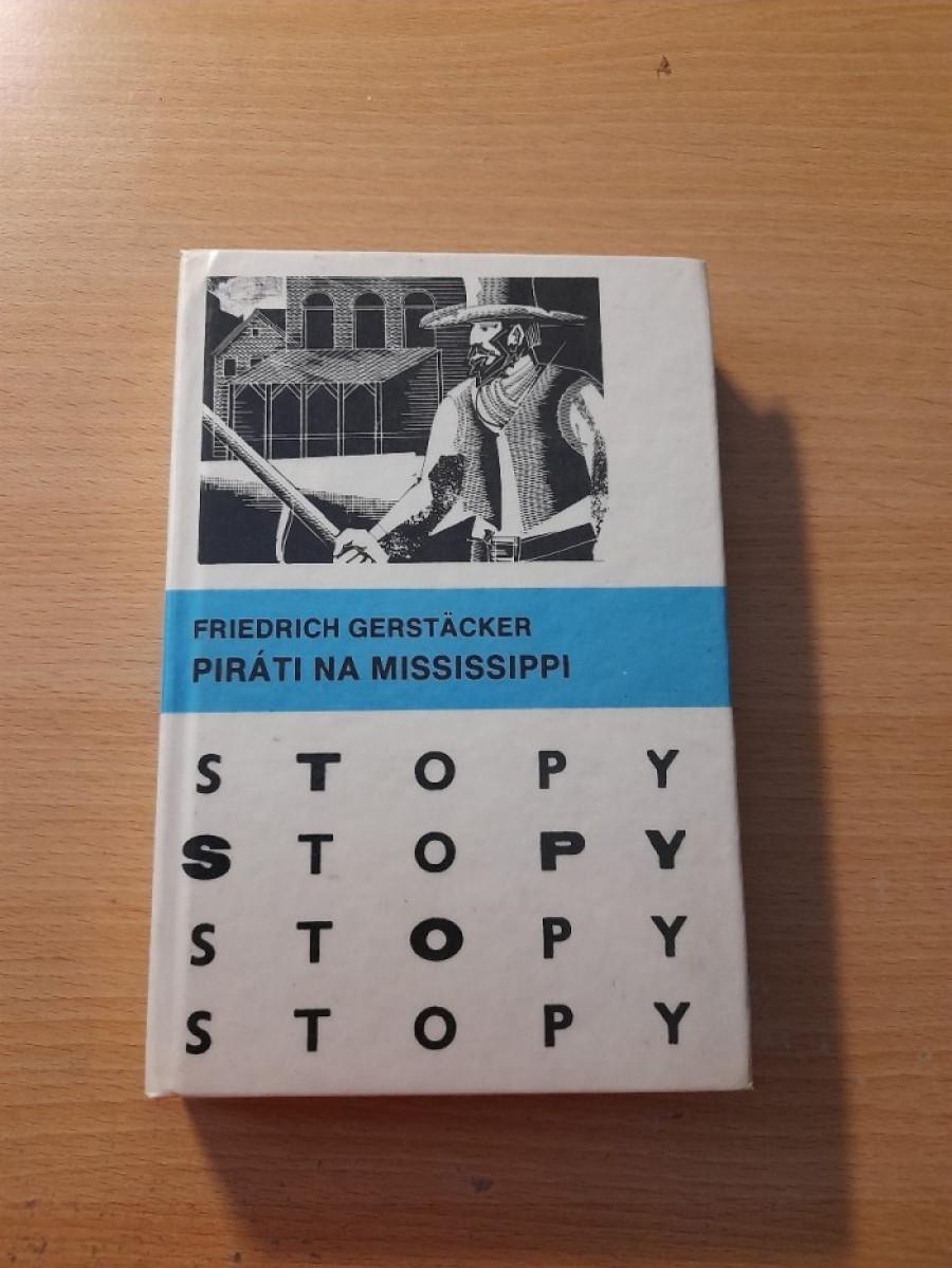 Friedrich Gerstäcker: Piráti na Mississippi