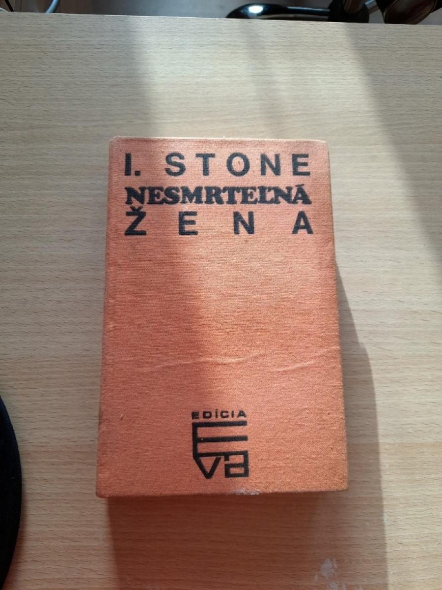 I. Stone: Nesmrteľná žena