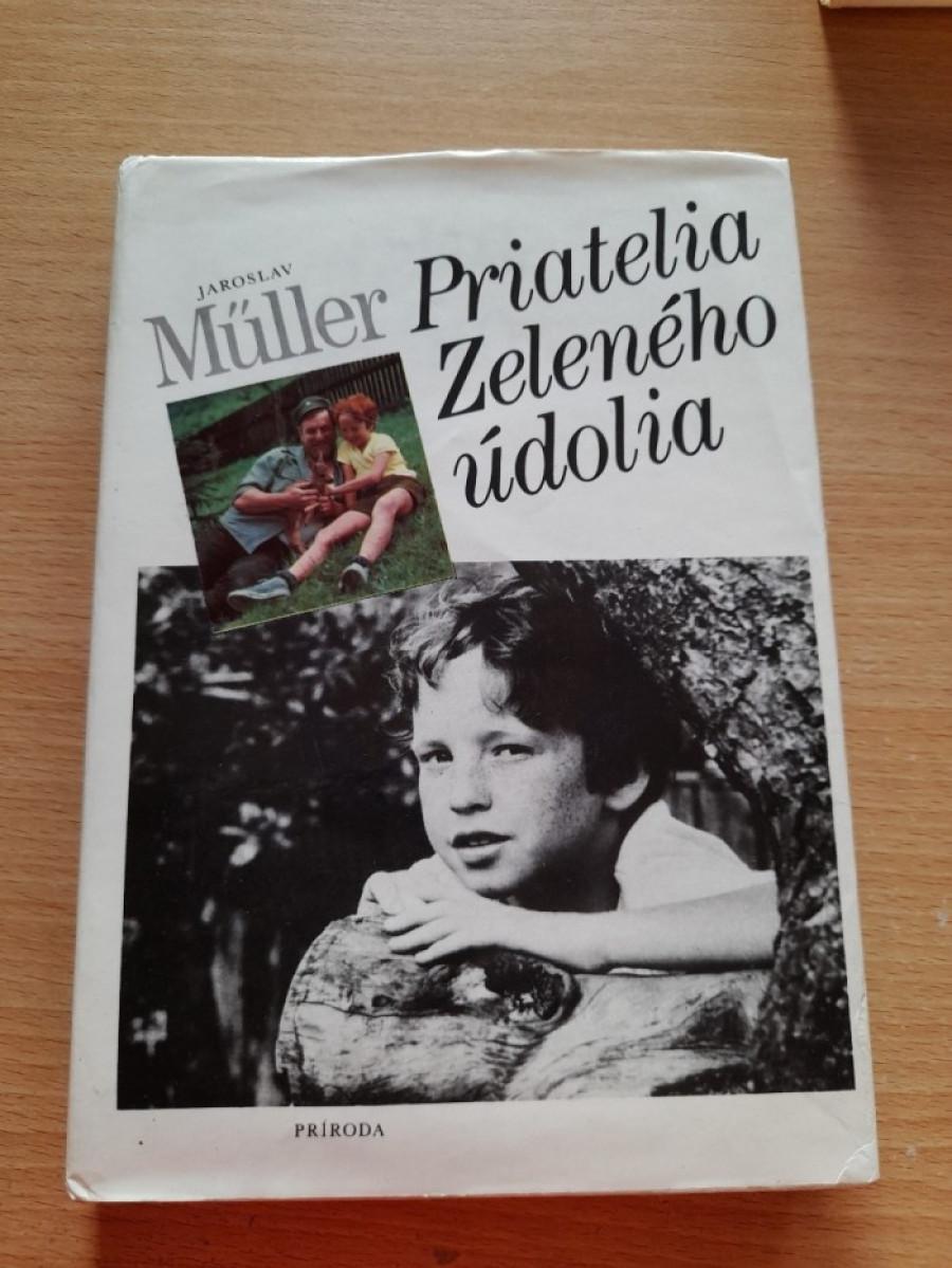 Jaroslav Müller: Priatelia Zeleného údolia