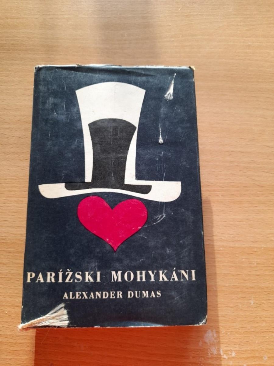 Alexander Dumas: Parížski mohykáni I a II