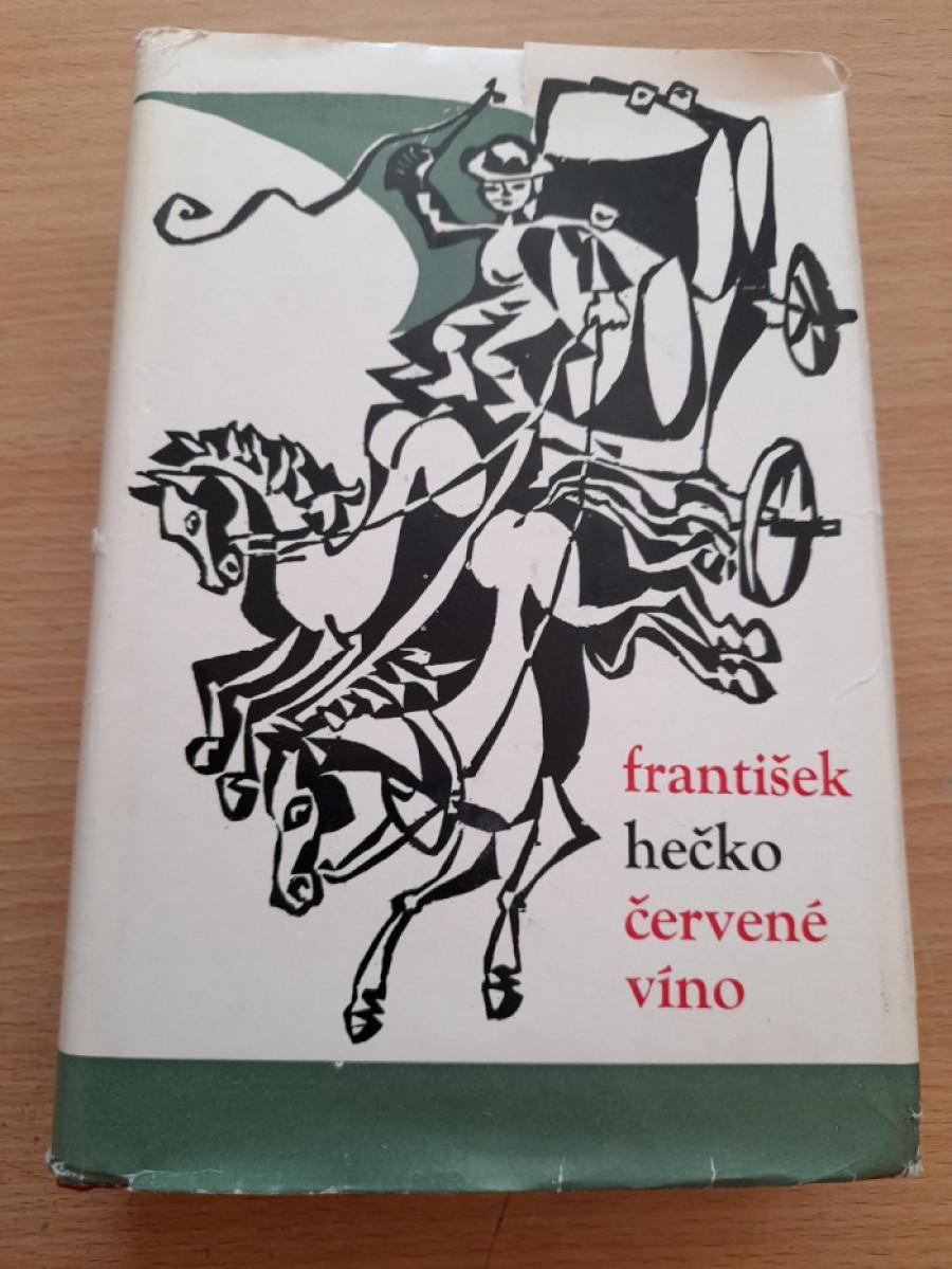 František Hečko: Červené víno