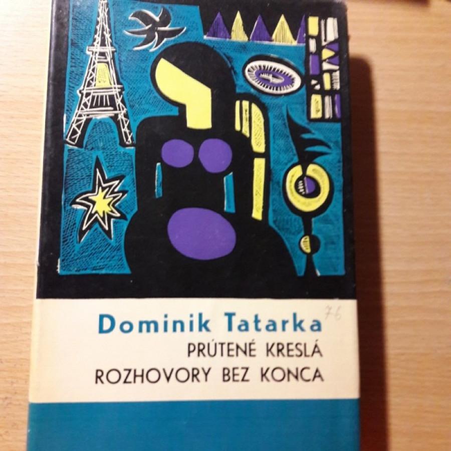 Dominik Tatarka: Prútené kreslá, Rozhovory bez konca