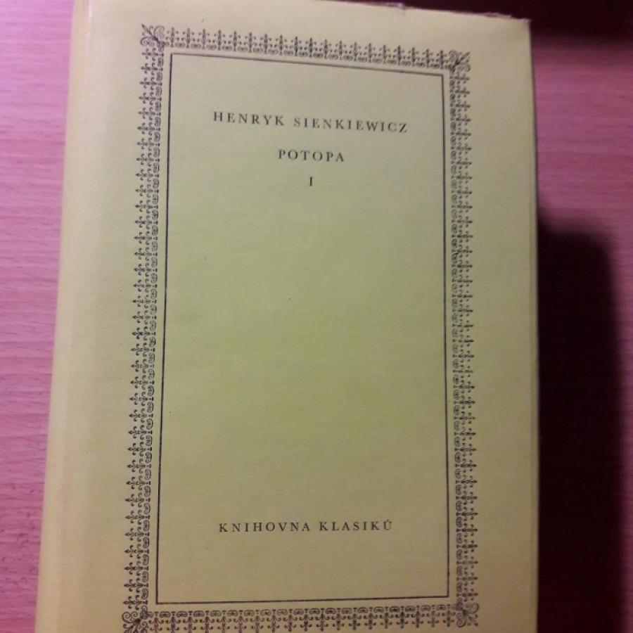 Henryk Sienkiewicz: Potopa I a II