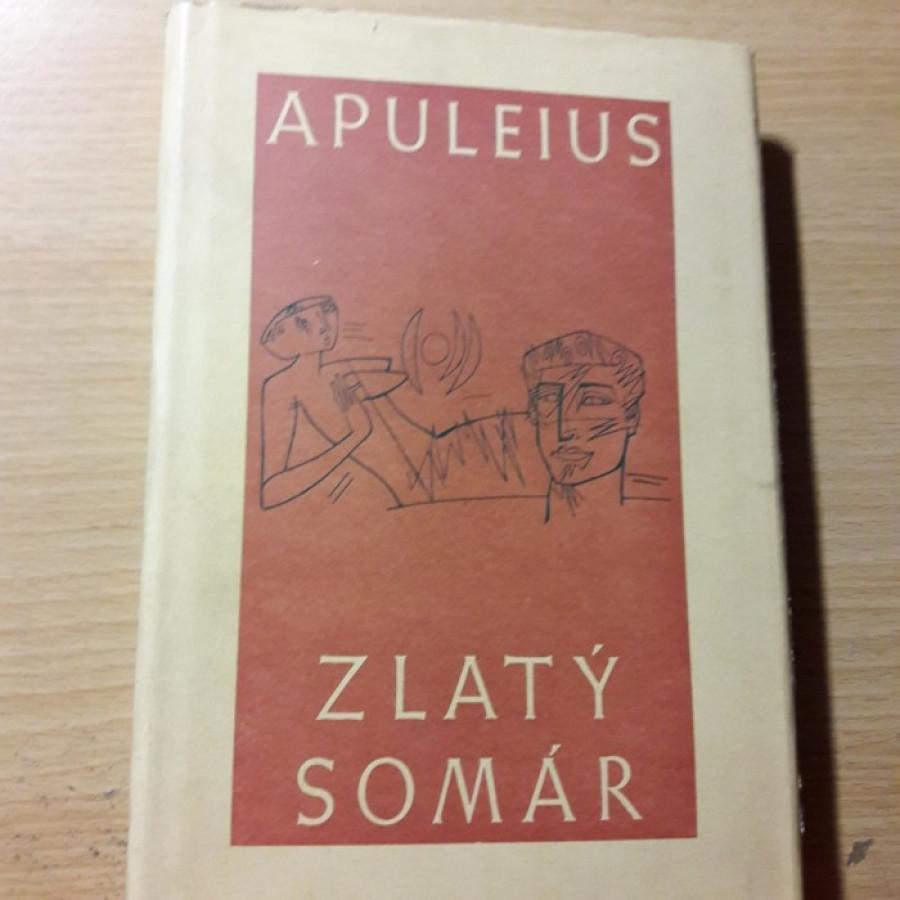 Apuleius: Premeny, čiže zlatý somár