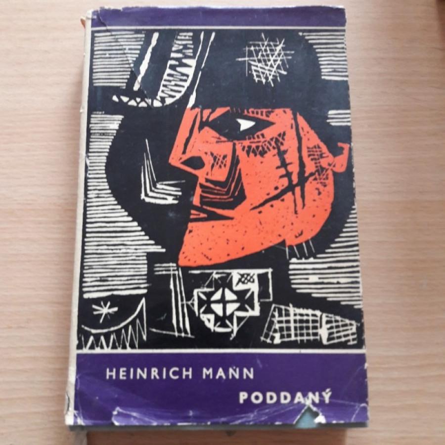Heinrich Mann: Poddaný