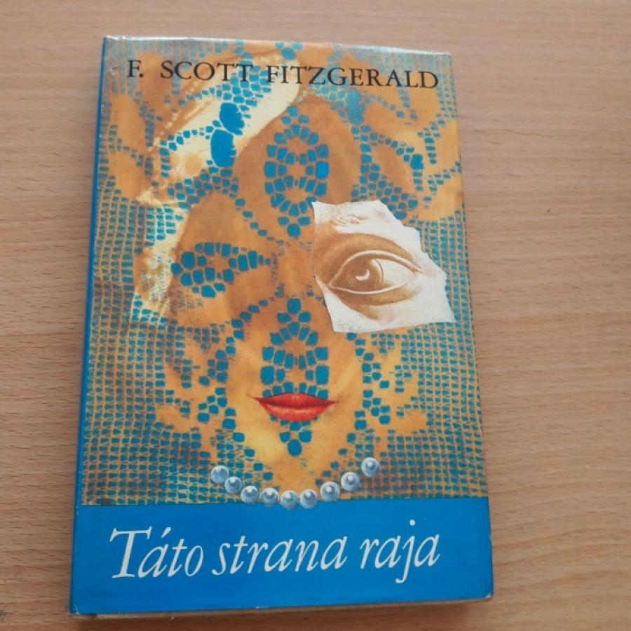 F. Scott Fitzgerald: Táto strana raja