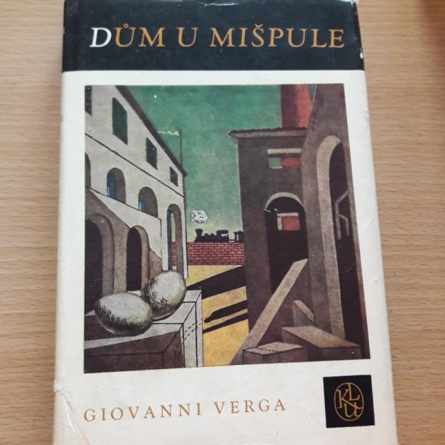 Giovanni Verga: Dům u mišpule